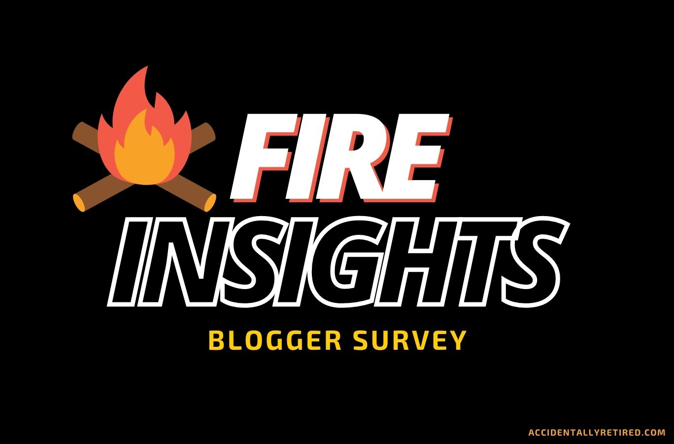 FIRE Insights Blogger Survey Featured Image