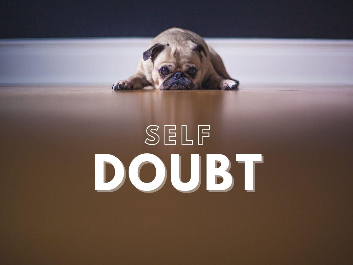 Sad dog with self doubt