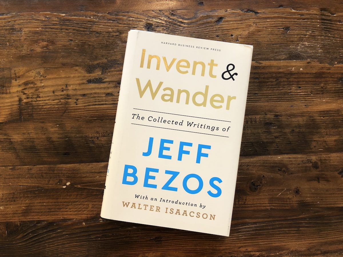 Book Review | Invent & Wander- The Collected Writings of Jeff Bezos